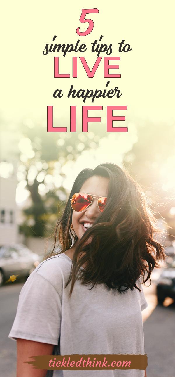 live a happier life