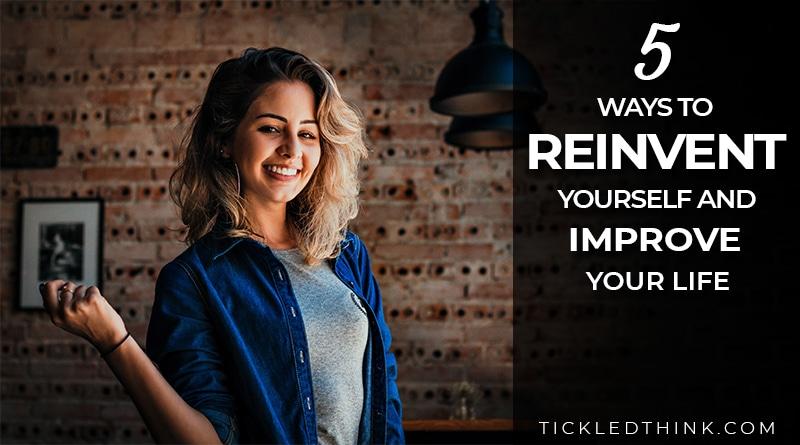 ways to reinvent yourself