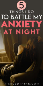 Managing anxiety every day can easily become overwhelming but often, dealing with anxiety at night and calming our anxious mind at night is even harder. Are you also having difficulty sleeping because of your anxiety? Read on to learn the things I do to reduce my anxiety, manage anxiety and overcome and fight my nighttime anxiety.
