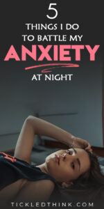 Dealing with anxiety daily can be difficult but often, calming our anxious mind at night and managing our anxiety at night can even be harder. If you're also having difficulty sleeping because of your anxiety, read on to learn the steps I take to reduce my anxiety, cope with stress and anxiety and to help me overcome and fight my nighttime anxiety.