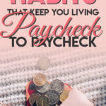 Want to know how to stop living paycheck to paycheck? Want to easily start saving money each week? Read on to learn easy and smart tips on how to stop living paycheck to paycheck so you can improve your budget, save money and achieve financial freedom.